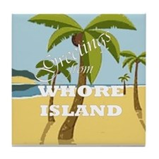 Whore Island Tile Coaster