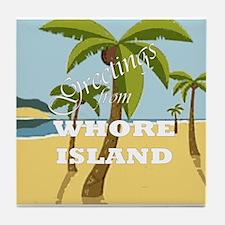 Whore Island Tile Coaster