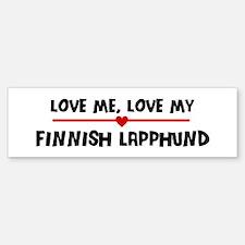 Love My Finnish Lapphund Bumper Bumper Bumper Sticker