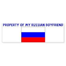 PROPERTY OF MY RUSSIAN BOYFRI Bumper Bumper Sticker