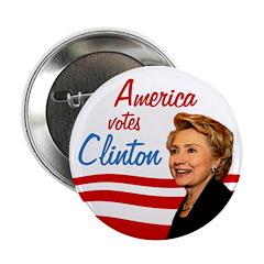 "America votes Clinton 2.25"" Button"