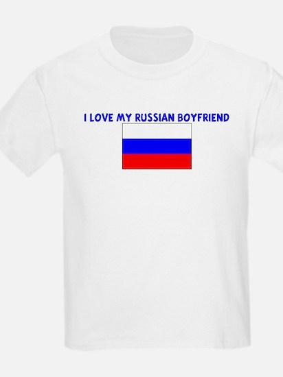 I LOVE MY RUSSIAN BOYFRIEND T-Shirt