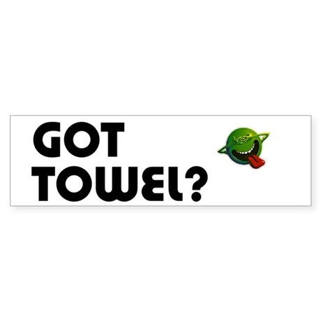 Hitchiker - Got Towel? Bumper Sticker