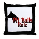 Pit Bulls Rule! Throw Pillow