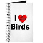 I Love Birds for Bird Lovers Journal