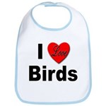 I Love Birds for Bird Lovers Bib