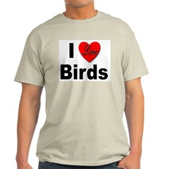 I Love Birds (Front) Ash Grey T-Shirt