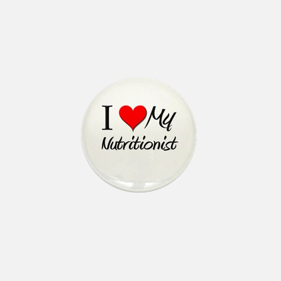 I Heart My Nutritionist Mini Button