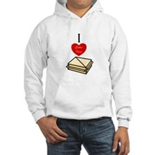 I love Grilled Cheese Hoodie