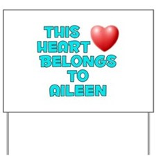 This Heart: Aileen (E) Yard Sign