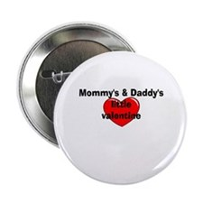 """Mommy's and Daddy's little Va 2.25"""" Button"""