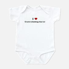 I Love Crack (climbing that i Infant Bodysuit