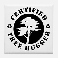 Certified Tree Hugger Tile Coaster