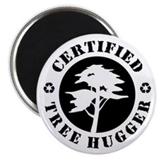 Certified Tree Hugger Magnet