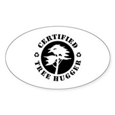 Certified Tree Hugger Oval Decal