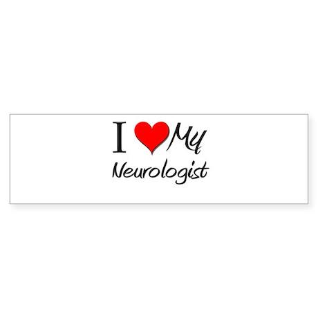 I Heart My Neurologist Bumper Sticker