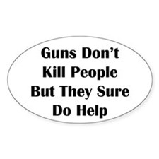 Guns Kill Oval Decal