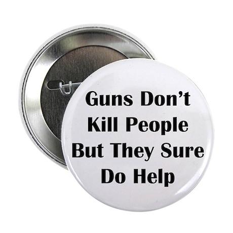 """Guns Kill 2.25"""" Button"""