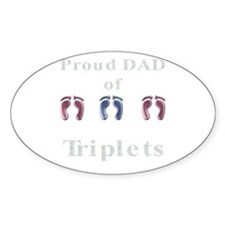 proud dad of triplets Oval Decal