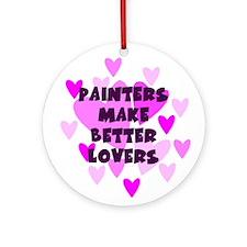Painters Make Better Lovers Keepsake Ornament