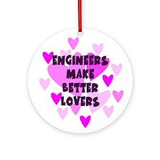Engineers Make Better Lovers Keepsake Ornament