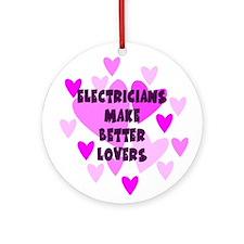 Electricians Make Better Lovers Keepsake Ornament