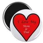 "Love My Mom and Dad 2.25"" Magnet (10 pack)"