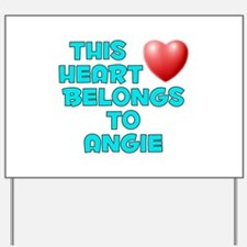 This Heart: Angie (E) Yard Sign