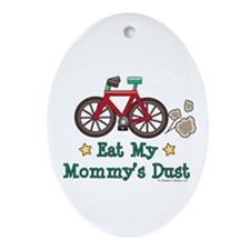 Mommy's Dust Cycling Bicycle Oval Ornament