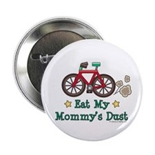 """Mommy's Dust Cycling Bicycle 2.25"""" Button"""