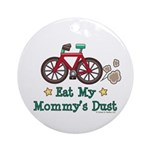 Mommy's Dust Cycling Bicycle Ornament (Round)