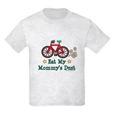 Mommy's Dust Cycling Bicycle T-Shirt