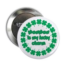 """MawMaw is My Lucky Charm 2.25"""" Button"""