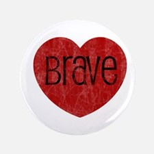 "Brave Heart 3.5"" Button"