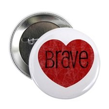 "Brave Heart 2.25"" Button (10 pack)"
