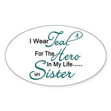 Teal For My Hero 1 (Sister OC) Oval Decal