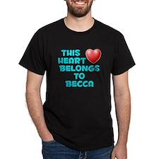 This Heart: Becca (E) T-Shirt