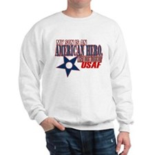 USAF HERO (son) Sweatshirt