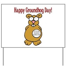 Ground Hog Day Yard Sign