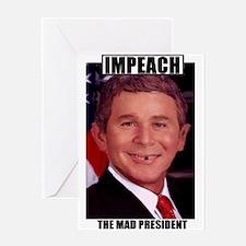 Impeach Bush Greeting Card