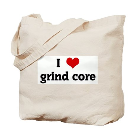 I Love grind core Tote Bag