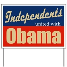 Independents with Barack Yard Sign