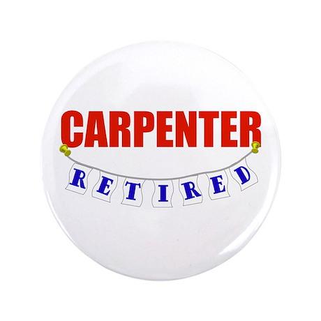 """Retired Carpenter 3.5"""" Button"""