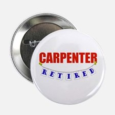 "Retired Carpenter 2.25"" Button"