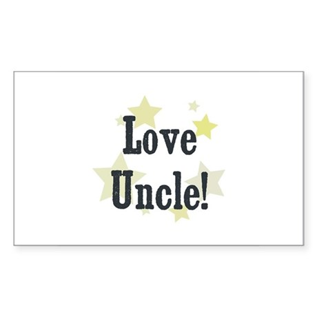Love Uncle! Rectangle Sticker