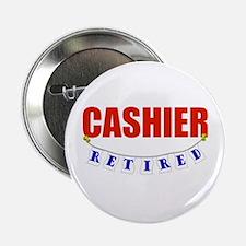 """Retired Cashier 2.25"""" Button"""