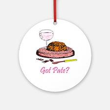 Got Pate?  Ornament (Round)