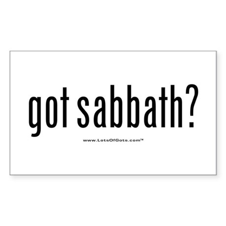 got sabbath? Rectangle Sticker