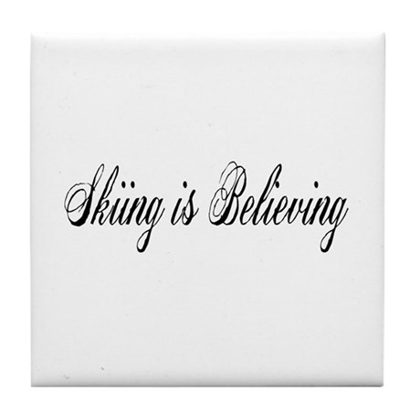 Skiing is Believing Tile Coaster