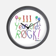 111 Year Olds Rock ! Wall Clock